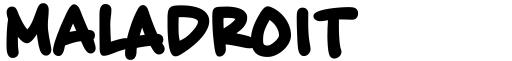 Maladroit font