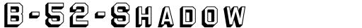 B-52-Shadow font