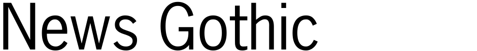 Click to view  News Gothic font, character set and sample text