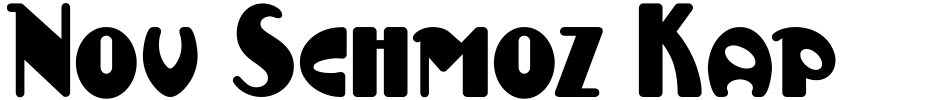 Click to view  Nov Schmoz Kapop NF font, character set and sample text