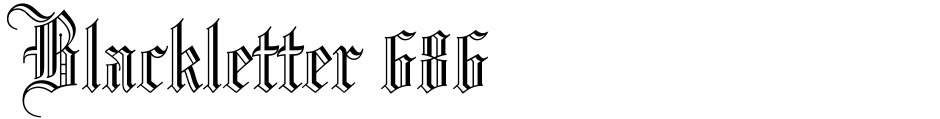 Click to view  Blackletter 686 font, character set and sample text