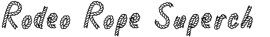 Click to view  Rodeo Rope Superchunk font, character set and sample text
