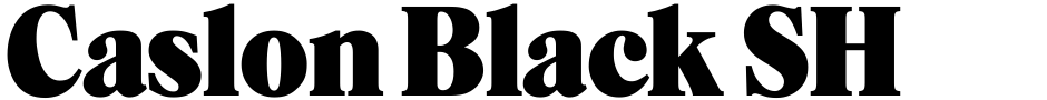 Click to view  Caslon Black SH font, character set and sample text