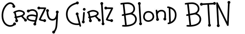Click to view  Crazy Girlz Blond BTN font, character set and sample text