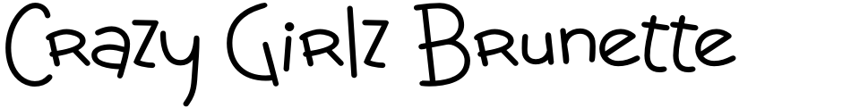 Click to view  Crazy Girlz Brunette BTN font, character set and sample text