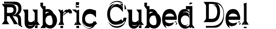 Click to view  Rubric Cubed Deluxe font, character set and sample text
