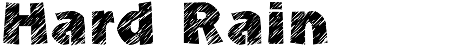 Click to view  Hard Rain font, character set and sample text
