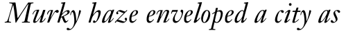 Janson Text Italic sample
