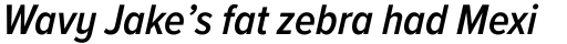 Proxima Nova A Cond SemiBold Italic sample