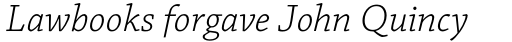 Chaparral Pro Light Italic sample