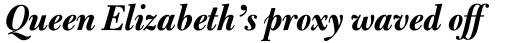 Bulmer Std Bold Italic Display sample