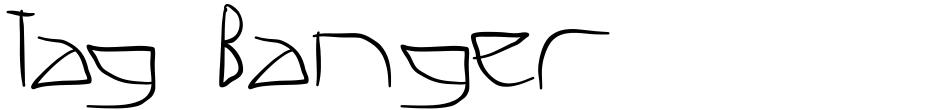 Click to view  Tag Banger font, character set and sample text
