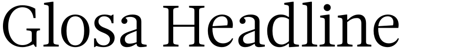 Click to view  Glosa Headline font, character set and sample text