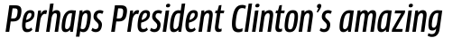 FF Clan Pro Condensed Medium Italic sample