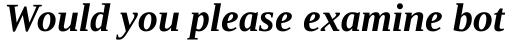 Ascender Serif WGL Bold Italic sample