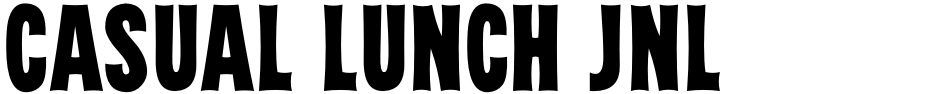 Click to view  Casual Lunch JNL font, character set and sample text