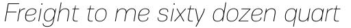 PF Encore Sans Pro ExtraThin Italic sample