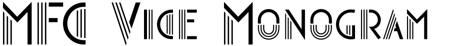 Click to view  MFC Vice Monogram font, character set and sample text