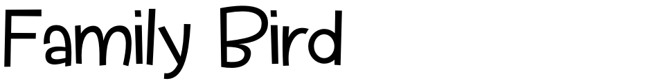 Click to view  Family Bird font, character set and sample text