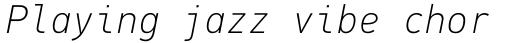 PF DIN Mono Thin Italic sample