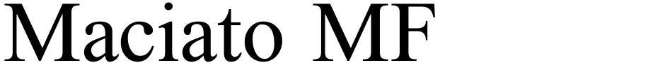 Click to view  Maciato MF font, character set and sample text