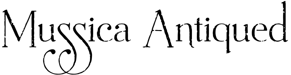 Click to view  Mussica Antiqued font, character set and sample text