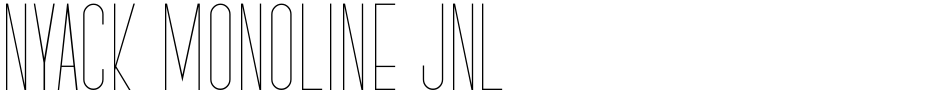 Click to view  Nyack Monoline JNL font, character set and sample text