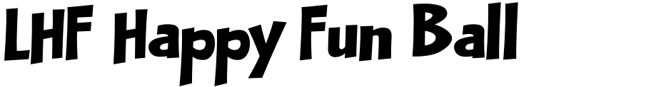 Click to view  LHF Happy Fun Ball font, character set and sample text
