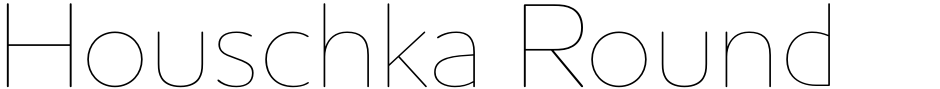 Click to view  Houschka Rounded font, character set and sample text