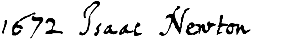 Click to view  1672 Isaac Newton font, character set and sample text