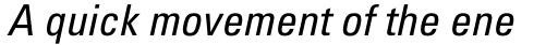 Univers Pro 57 Condensed Oblique sample