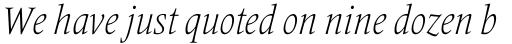 Frutiger Serif Pro Condensed Light Italic sample