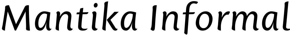 Click to view  Mantika Informal font, character set and sample text