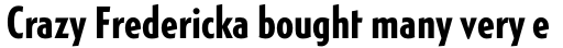 Generica Condensed Std Bold sample