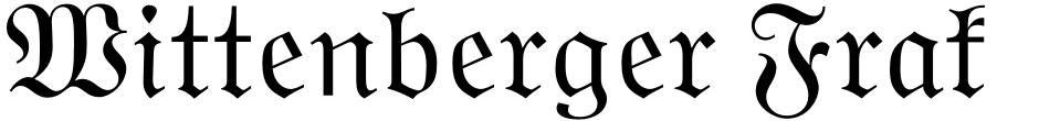 Click to view  Wittenberger Fraktur font, character set and sample text