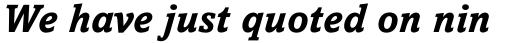 Amasis Pro Bold Italic sample