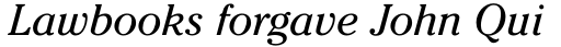 ITC Cheltenham Std Book Italic sample