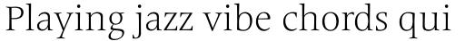 Frutiger Serif Pro Light sample