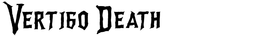 Click to view  Vertigo Death font, character set and sample text