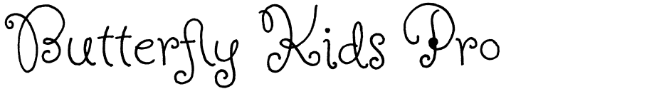 Click to view  Butterfly Kids Pro font, character set and sample text