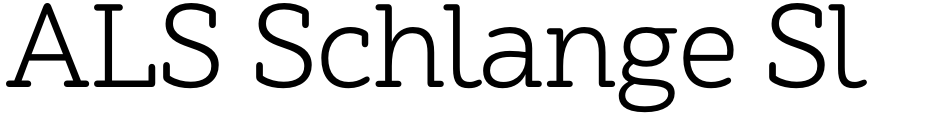 Click to view  ALS Schlange Slab font, character set and sample text