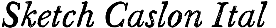 Click to view  Sketch Caslon Italic font, character set and sample text