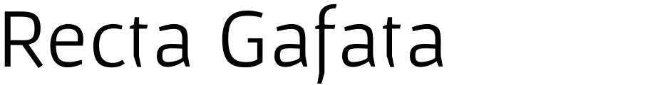 Click to view  Recta Gafata font, character set and sample text