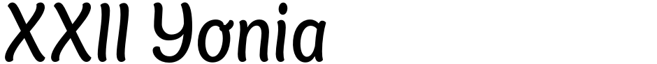 Click to view  XXII Yonia font, character set and sample text
