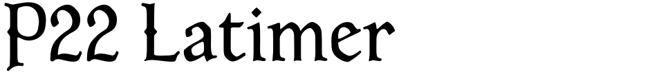 Click to view  P22 Latimer font, character set and sample text