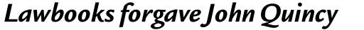 Legacy Sans OS Bold Italic sample
