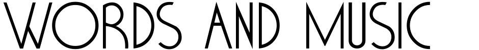 Click to view  Words And Music JNL font, character set and sample text