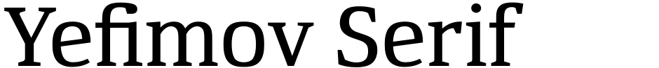Click to view  Yefimov Serif font, character set and sample text