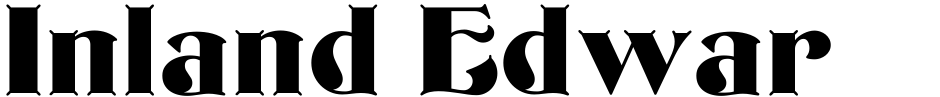 Click to view  Inland Edwards NF font, character set and sample text
