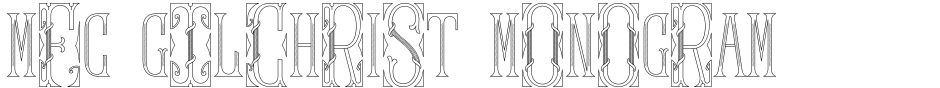 Click to view  MFC Gilchrist Monogram font, character set and sample text